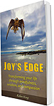 Joy's Edge: Transforming your life through mindfulness, wisdom, and compassion